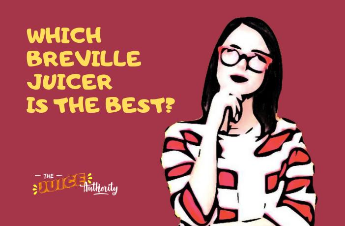 Breville Juicer Reviews