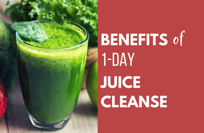Benefits of 1 Day Juice Cleanse