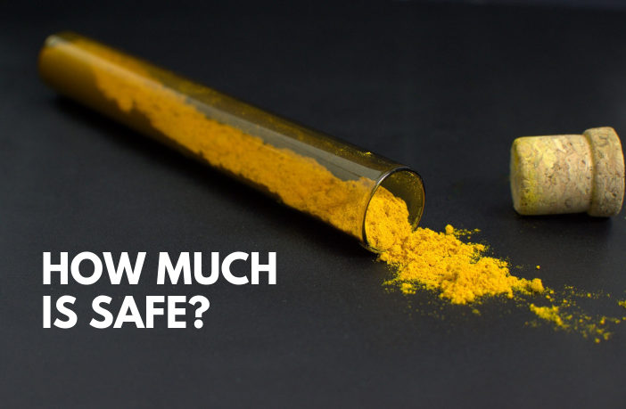 How Much Turmeric is Safe?